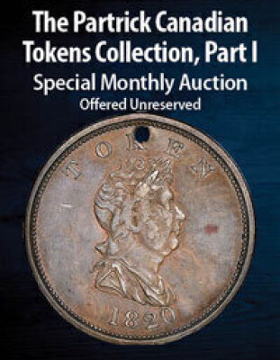 The Partrick Canadian Tokens Collection, Part I Special Monthly Online